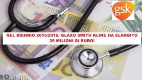 VACCINI: nel biennio 2015/2016 GSK ha elargito, agli addetti ai lavori italiani, quasi 25 MILIONI di euro! Ecco l'elenco deibeneficiari!